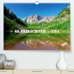 Glanzlichter der USA (Premium, hochwertiger DIN A2 Wandkalender 2020, Kunstdruck in Hochglanz) von Stamm,  Dirk