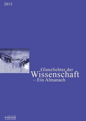 Glanzlichter der Wissenschaft 2015 von Deutscher Hochschulverband