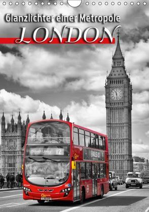 Glanzlichter einer Metropole LONDON (Wandkalender 2018 DIN A4 hoch) von Viola,  Melanie