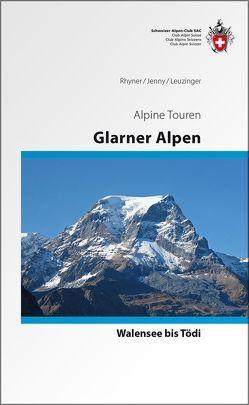 Glarner Alpen Alpinführer von Jenny,  Rudolf, Leuzinger,  Sämi, Rhyner,  Hansueli