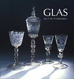 Glas des 17. bis 19. Jahrhunderts von Seewaldt,  Peter