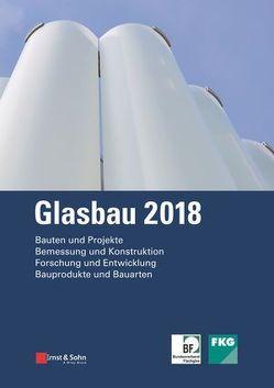 Glasbau 2018 von Tasche,  Silke, Weller,  Bernhard