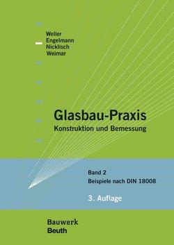 Glasbau-Praxis von Engelmann,  Michael, Nicklisch,  Felix, Weimar,  Thorsten, Weller,  Bernhard