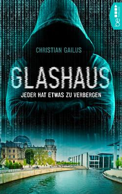 Glashaus von Gailus,  Christian