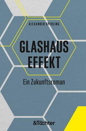 Glashauseffekt von Sperling,  Alexander