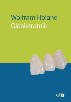 Glaskeramik von Höland,  Wolfram