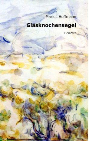 Glasknochensegel von Hoffmann,  Marius