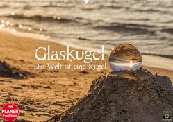 Glaskugel, Die Welt ist eine Kugel. Planer (Wandkalender 2021 DIN A2 quer) von Photography,  Stanislaw´s