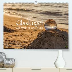 Glaskugel, Die Welt ist eine Kugel (Premium, hochwertiger DIN A2 Wandkalender 2021, Kunstdruck in Hochglanz) von Photography,  Stanislaw´s