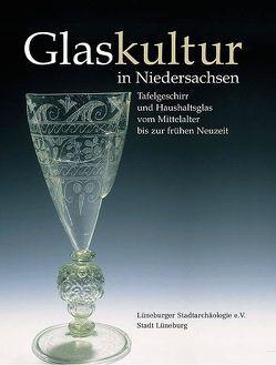 Glaskultur in Niedersachsen von Ring,  Edgar