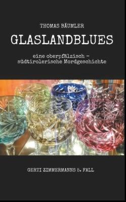 Glaslandblues von Bäumler,  Thomas
