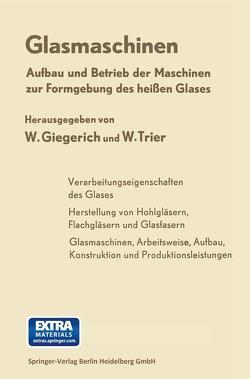 Glasmaschinen von Albrecht,  H., Giegerich,  Wilhelm, Trier,  Wolfgang