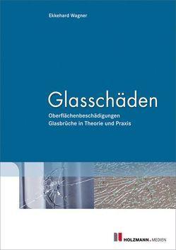 Glasschäden von Wagner,  Ekkehard