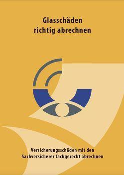 Glasschäden richtig abrechnen von Euler,  Andreas
