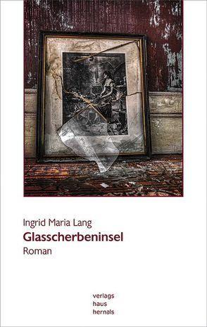 Glasscherbeninsel von Lang,  Ingrid Maria