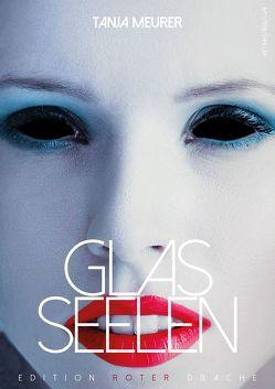 Glasseelen von Meurer,  Tanja