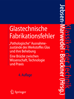 Glastechnische Fabrikationsfehler von Brückner,  Rolf, Jebsen-Marwedel,  Hans