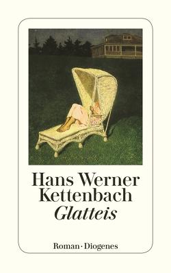 Glatteis von Kettenbach,  Hans Werner