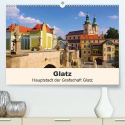 Glatz – Hauptstadt der Grafschaft Glatz (Premium, hochwertiger DIN A2 Wandkalender 2021, Kunstdruck in Hochglanz) von LianeM