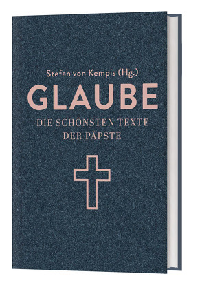 Glaube von von Kempis,  Stefan