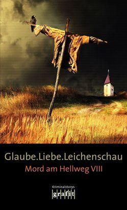 Glaube. Liebe. Leichenschau von Karr,  H.P, Knorr,  Herbert, Krauß,  Sigrun