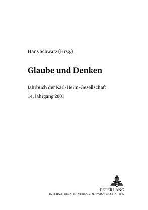 Glaube und Denken von Schwarz,  Hans