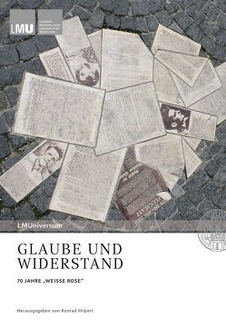 Glaube und Widerstand von Backhaus,  Knut, Degkwitz,  Regina, Hilpert,  Konrad