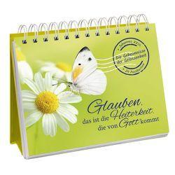 Postkarten-Aufsteller »Glauben, das ist die Heiterkeit, die von Gott kommt – Die Geheimnisse der Gelassenheit««