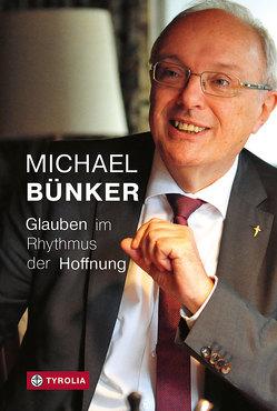 Glauben im Rhythmus der Hoffnung von Bünker,  Michael