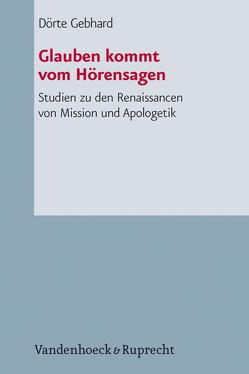 Glauben kommt vom Hörensagen von Gebhard,  Dörte, Hauschildt,  Eberhard