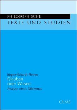 Glauben oder Wissen von Pleines,  Jürgen-Eckardt