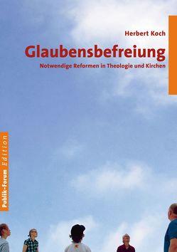 Glaubensbefreiung von Koch,  Herbert