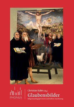 Glaubensbilder von Beyer,  Jens, Kahrs,  Christian, Pentzold,  Stefanie, Richter,  Caroline, Voigt,  Anne