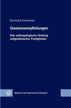 Glaubensempfehlungen von Kirchmeier,  Bernhard