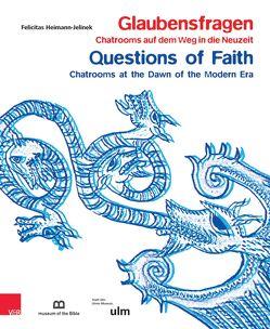 Glaubensfragen von Heimann-Jelinek,  Felicitas, Holthuis,  Gabriele, Trobisch,  David J.
