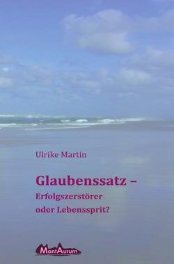 Glaubenssatz von Martin,  Ulrike