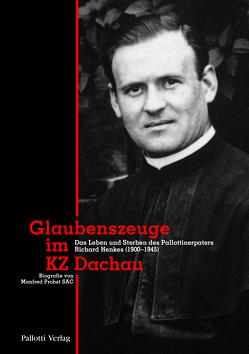 Glaubenszeuge im KZ Dachau von Probst,  Manfred