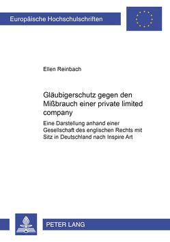 Gläubigerschutz gegen den Mißbrauch einer private limited company von Reinbach,  Ellen