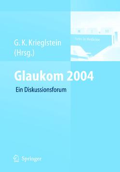 Glaukom 2004 von Krieglstein,  G. K.