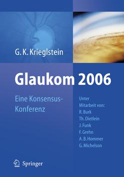 Glaukom 2006 von Krieglstein,  Günter K.