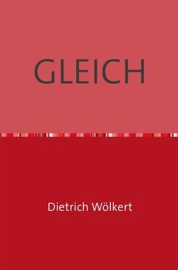 GLEICH von Wölkert,  Dietrich