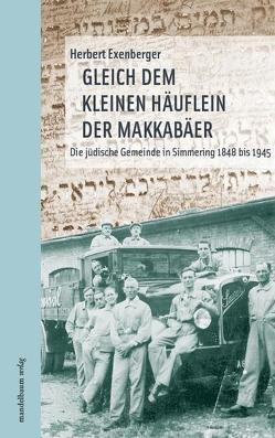Gleich dem kleinen Häuflein der Makkabäer von Exenberger,  Herbert