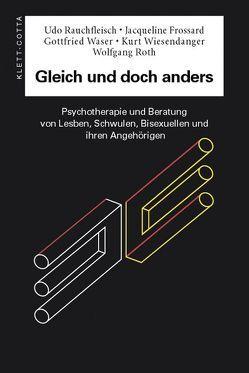 Gleich und doch anders von Fossard,  Jawueline, Rauchfleisch,  Udo, Roth,  Wolfgang, Waser,  Gottfried, Wiesendanger,  Kurt