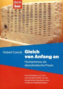 Gleich von Anfang an von Cancik,  Hubert