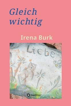 Gleich wichtig von Burk,  Irena