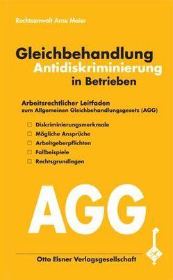 Gleichbehandlung /Antidiskriminierung in Betrieben von Maier,  Arne