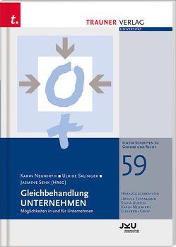 Gleichbehandlung UNTERNEHMEN von Neuwirth,  Karin, Sallinger,  Ulrike, Senk,  Jasmine