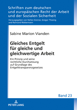 Gleiches Entgelt für gleiche und gleichwertige Arbeit von Vianden,  Sabine Marion