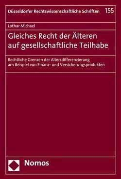 Gleiches Recht der Älteren auf gesellschaftliche Teilhabe von Michael,  Lothar