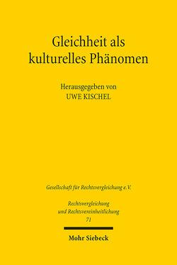 Gleichheit als kulturelles Phänomen von Kischel,  Uwe